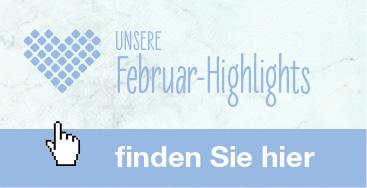 Februar-Highlights